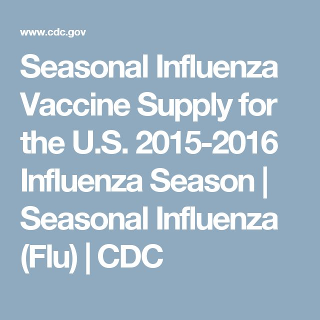 Seasonal Influenza Vaccine Supply for the U.S. 2015-2016 Influenza Season | Seasonal Influenza (Flu) | CDC