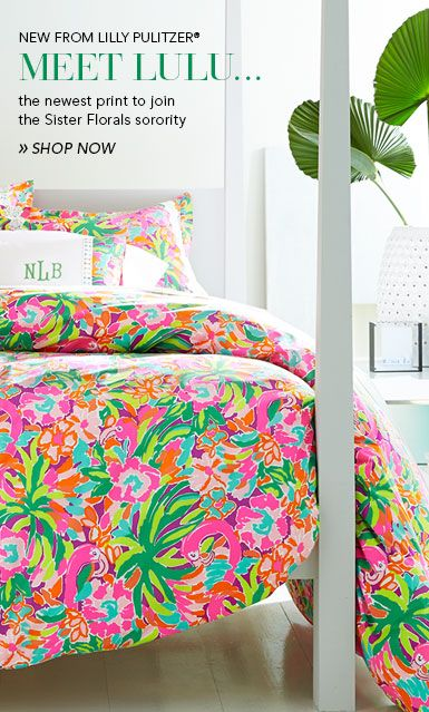 Lilly Pulitzer Home at Garnet Hill. New from Lilly Pulitzer Home - Lulu Print Bedding. The Newest Print to Join the Sister Florals Lilly Pulitzer Bedding Collection.