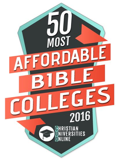 50 Most Affordable Bible Colleges 2016