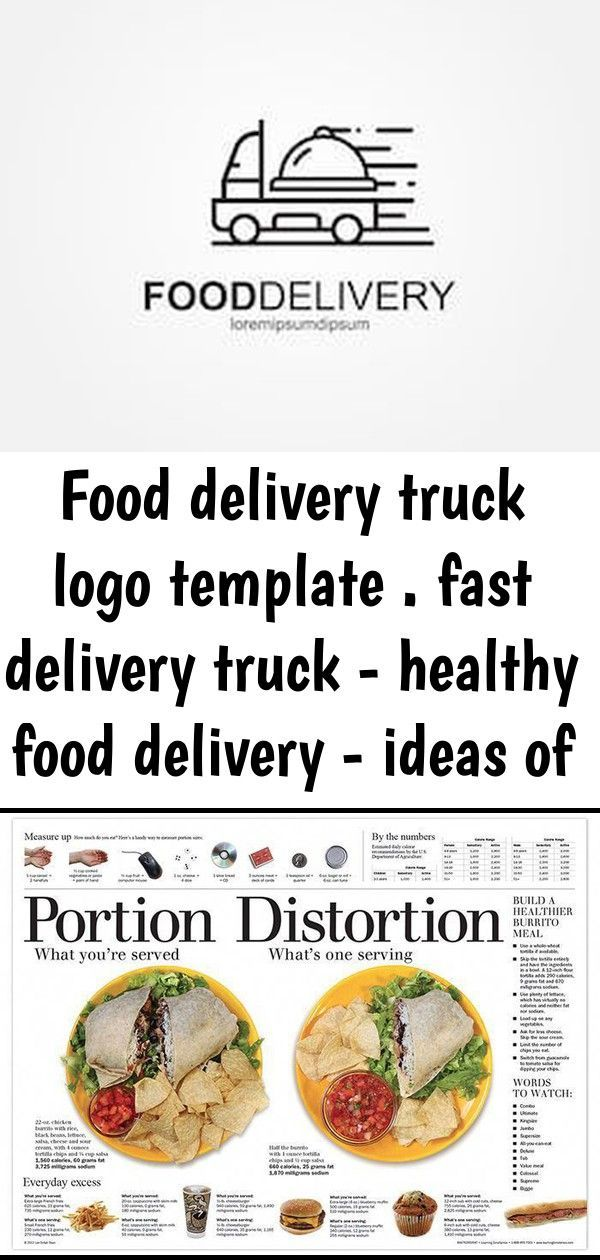 Delivery Fast Food Healthy Ideas Logo Template Truck Food Delivery Truck Logo Template Fast Food Delivery Truck Healthy Food Packaging Food Delivery