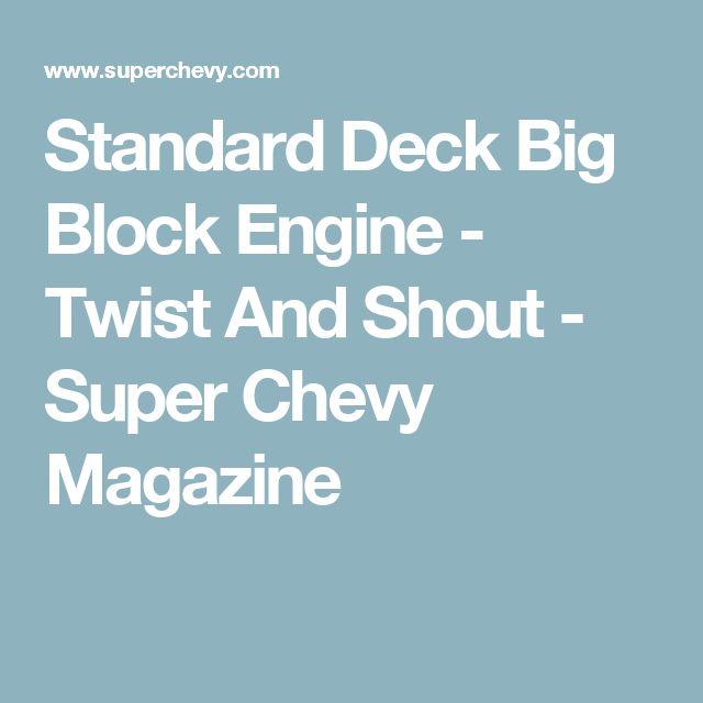 Standard Deck Big Block Engine - Twist And Shout - Super Chevy Magazine