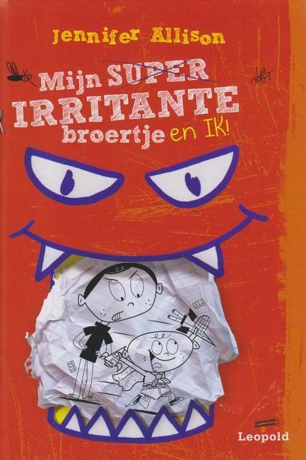 Mijn (super)irritante broertje en ik! - Jennifer Allison(+8) Reserveer: http://www.theek5.nl/iguana/?sUrl=search#RecordId=2.288369