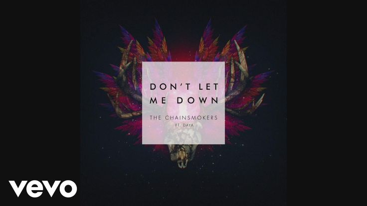 The Chainsmokers - Don't Let Me Down (Audio) ft. Daya i love this song