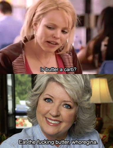mean girls + paula deen :) hahaFood Network, Laugh, Paula Dean, Funnyness Butter Carb Eating, Mean Girls, Paula Deen Funny, Things, Foodnetwork, Deen Butter