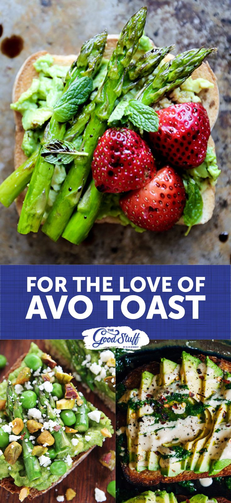 We're not just talking creamy delicious slices on just-popped crunchiness, NO SIREE, we're taking the good ol'fashioned up a few notches with a round-up of upgrades so good they'll knock your socks off!  Follow the link for toasts so good you'll want to lick the screen!  #Avocado #avotoast #Avo #toast #recipes #healthy #healthyfats #lowcarb #goodforyou #vegan #blueboostsa #TheGoodStuff