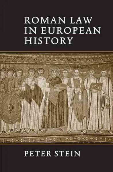 Precision Series Roman Law in European History