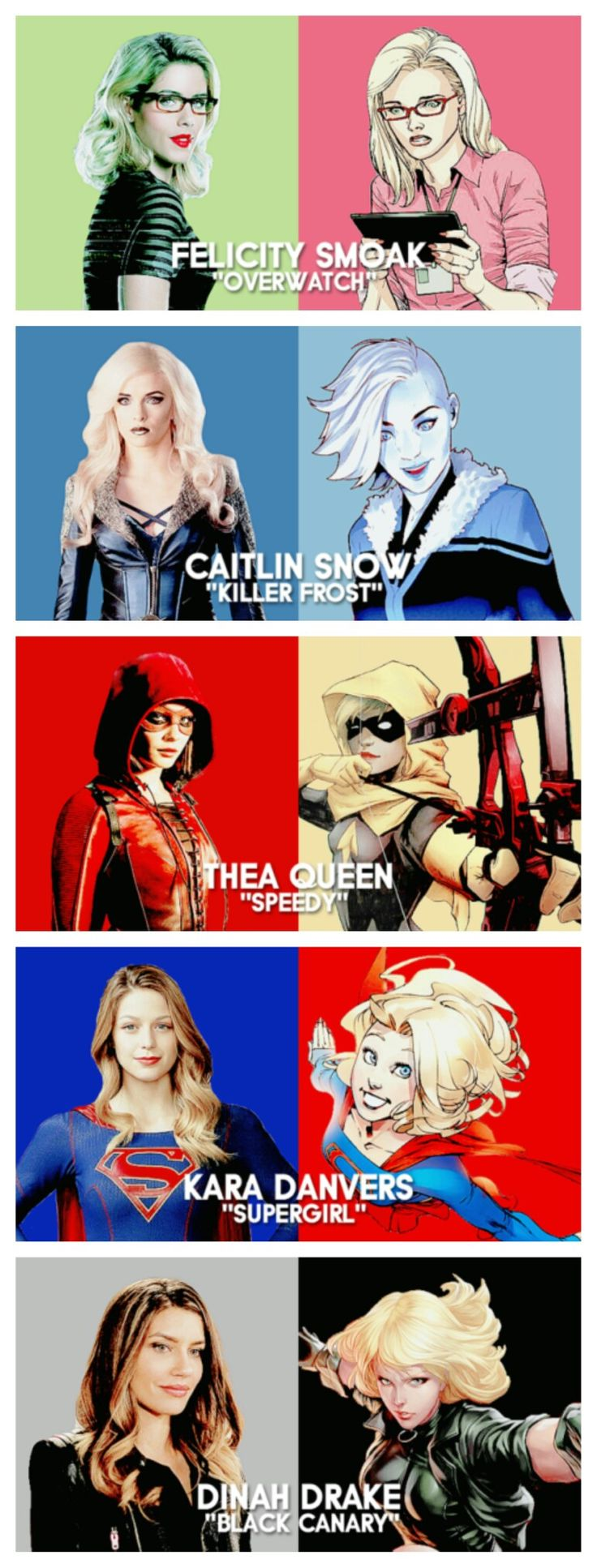 DCTV Queens | Felicity Smoak #Overwatch | Caitlin Snow #KillerFrost | Thea Queen #Speedy | Kara Danvers #Supergirl | Dinah Drake #Blackcanary