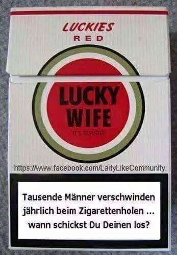 Tausende Männer verschwinden jährlich beim Zigarettenholen... wann schickst du deinen los?