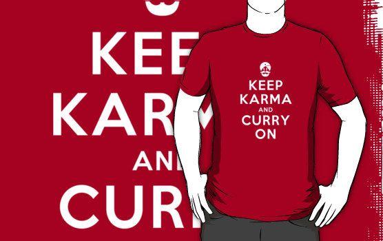 Keep Karma And Curry On by Damienne Bingham