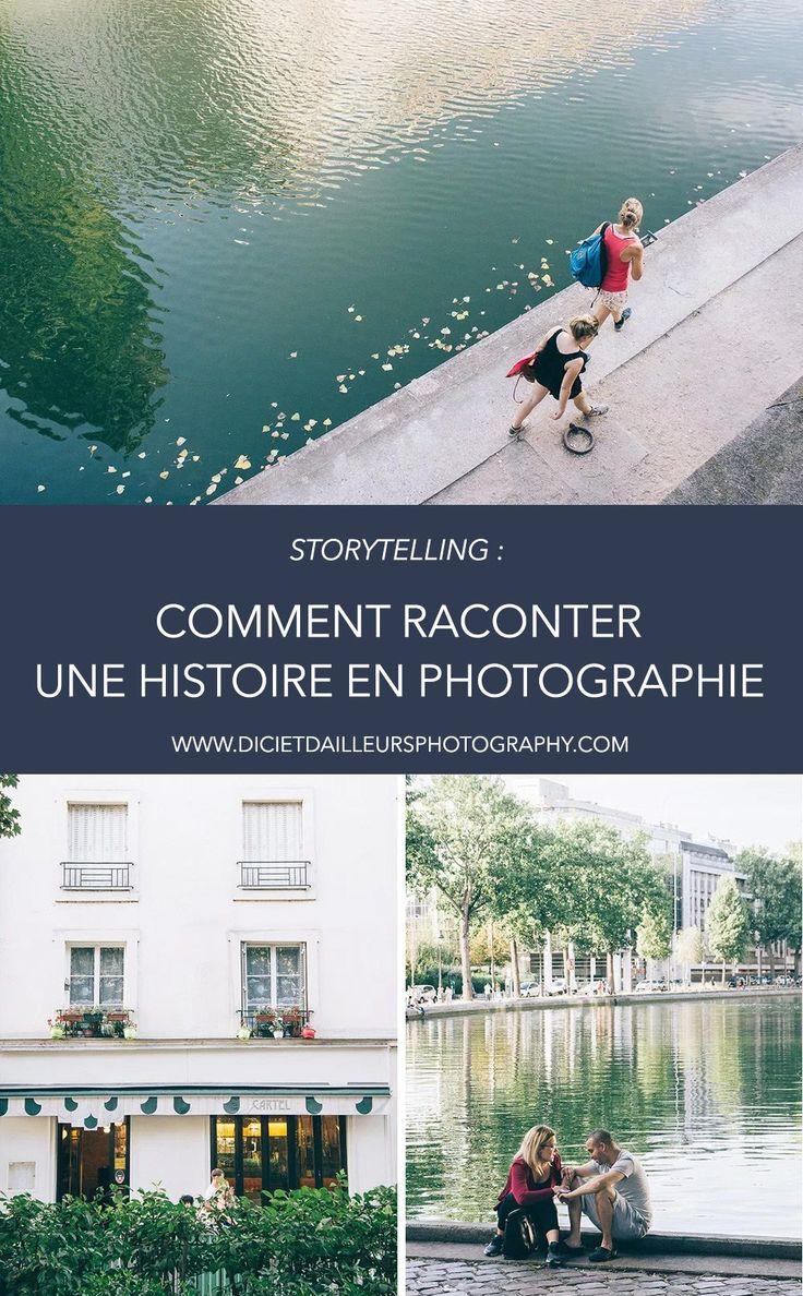 Storytelling : comment raconter une histoire en photographie . Astuces photo. Techniques photo