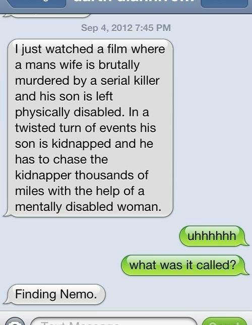 Never thought of finding nemo in that way haha