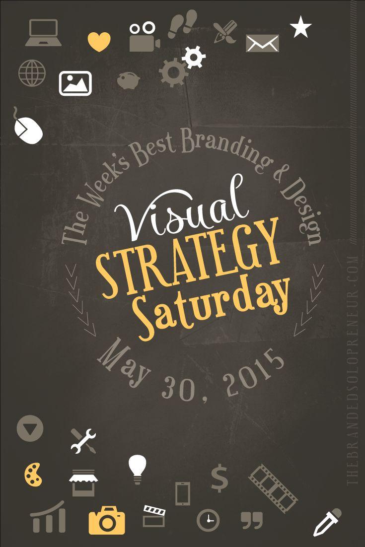 The week's best branding and visual marketing strategies | 05/30/15.