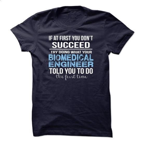 biomedical Engineer #shirt #teeshirt. ORDER NOW => https://www.sunfrog.com/No-Category/biomedical-Engineer-34062713-Guys.html?60505