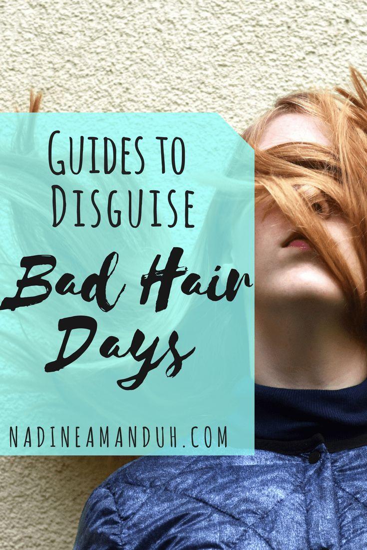 Guidea To Disguise Bad Hair Days - By NadineAmanduh