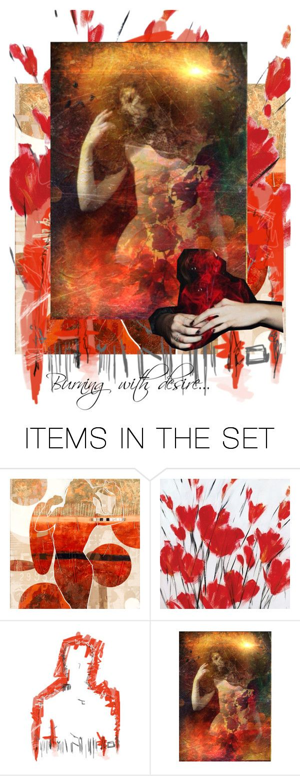 """Burning with desire..."" by artsdesireable ❤ liked on Polyvore featuring art, Alkemia and artflashmob24"