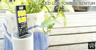 LED USB Touch Switch 6 mata LED Warm White 3000K. Lampu LED USB ini menggunakan tombol sentuh sebagai saklar lampu.