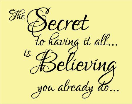 shhh....it's a secret.  But pass it on!Thinking Positive, Remember This, Thesecret, Inspiration, Quotes, Law Of Attraction, Enjoy Life, Wise Words, The Secret