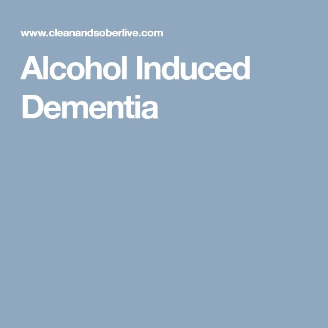 Alcohol Induced Dementia