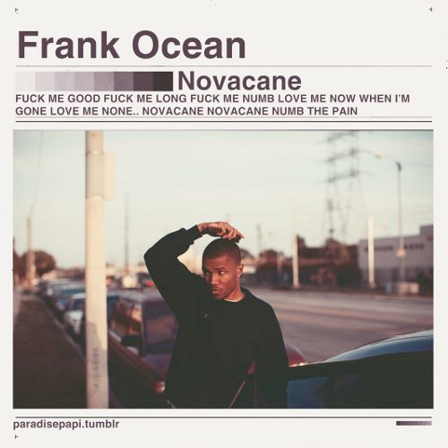 Frank Ocean - Novacane