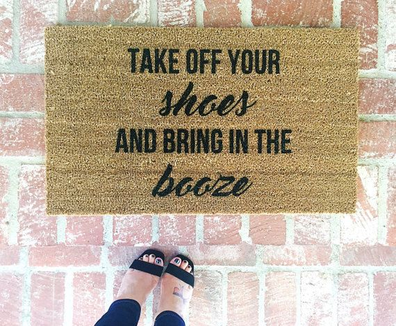 "NEW! ""Take off your shoes and bring in the booze"" Door mat, Doormats, Home and Living, 18x30, Coir, Rugs"