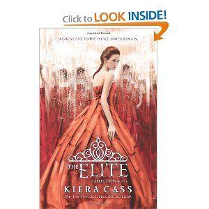 The Elite (Selection): Kiera Cass: 9780062059963: Amazon.com: Books