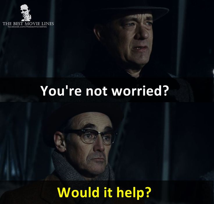 - Tom Hanks and Mark Rylance in Bridge of Spies (2015). Dir. Steven Spielberg