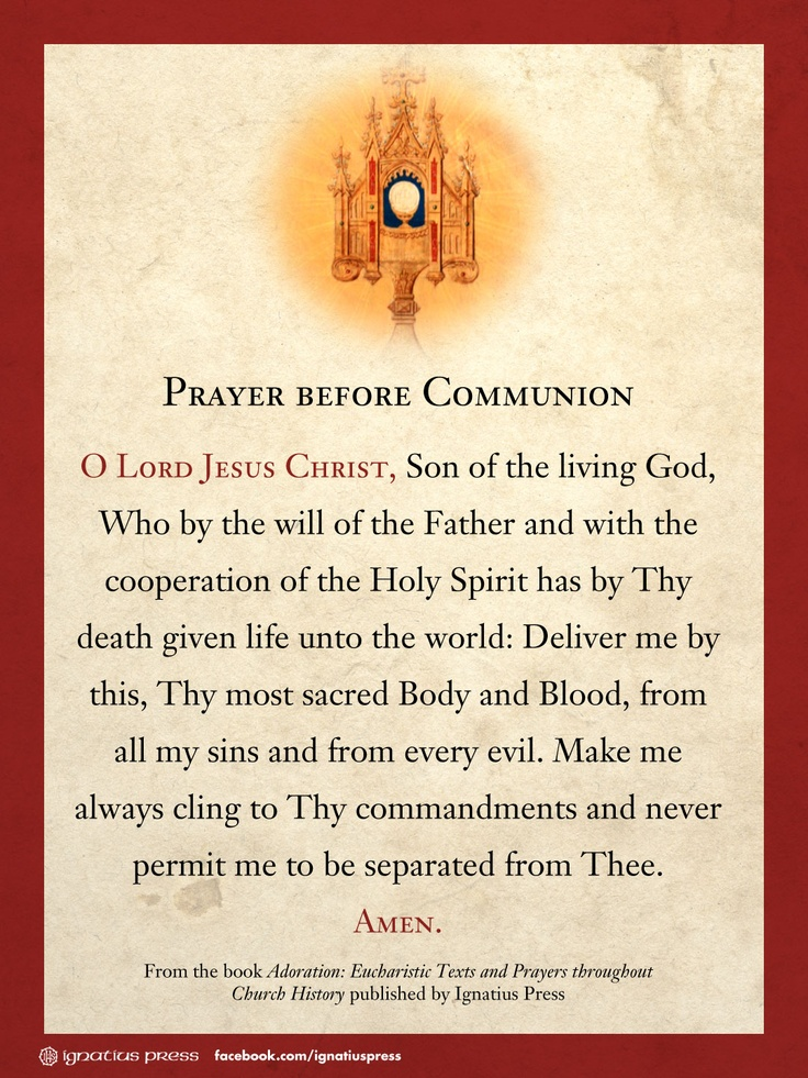 """Prayer before Communion. From the book """"Adoration: Eucharistic Texts and Prayers throughout Church History"""""""