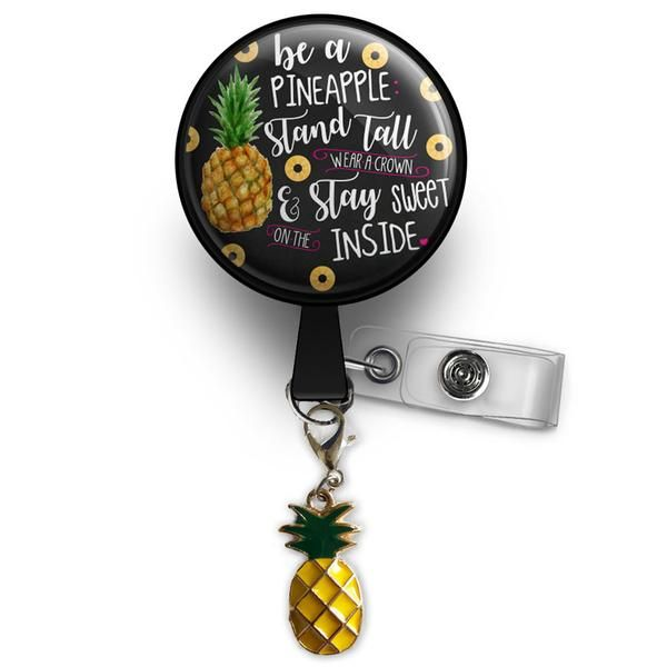 Be A Pineapple w/ Charm Pendant Retractable ID Badge Reel