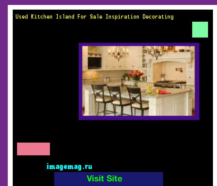 Used Kitchen Island For Sale Inspiration Decorating 140312 The Best Image Search