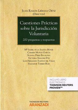Cuestiones prácticas sobre la jurisdicción voluntaria / Juan Ramón Liébana Ortiz, director ; Mª Isabel de la Iglesia Monje ... [et al.] - 2015