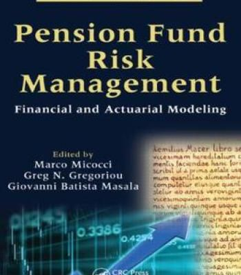 Pension Fund Risk Management: Financial And Actuarial Modeling PDF