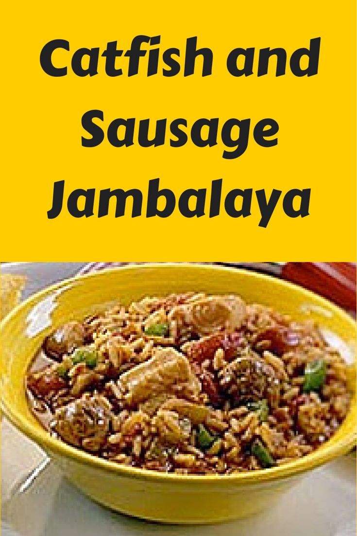 Catfish and sausage jambalaya recipe sausage jambalaya for Southern fish stew recipe