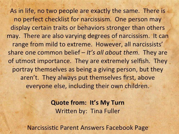 Narcissists Are Not All Alike, but it's true that it's all about them.