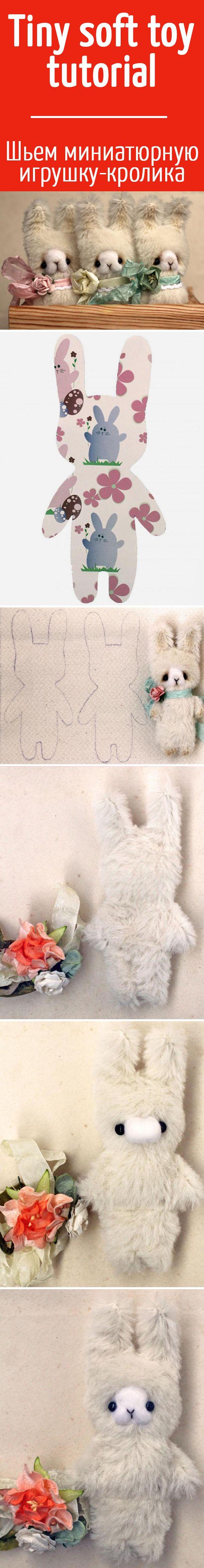 Шьем братца-кролика: чудесная игрушка в стиле примитив за семь простых шагов / Sew a tiny soft toy tutorial