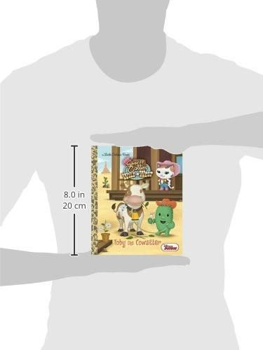 Toby the Cowsitter (Disney Junior: Sheriff Callie's Wild West) (Little Golden Book)