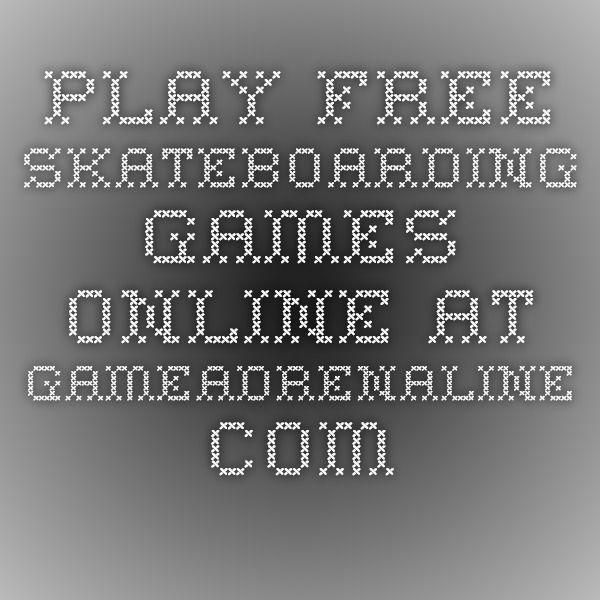 Play Free Skateboarding Games Online at GameAdrenaline.com