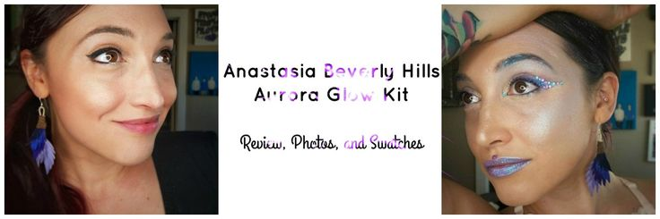 A detailed review of the Anastasia Beverly Hills Aurora Glow Kit.