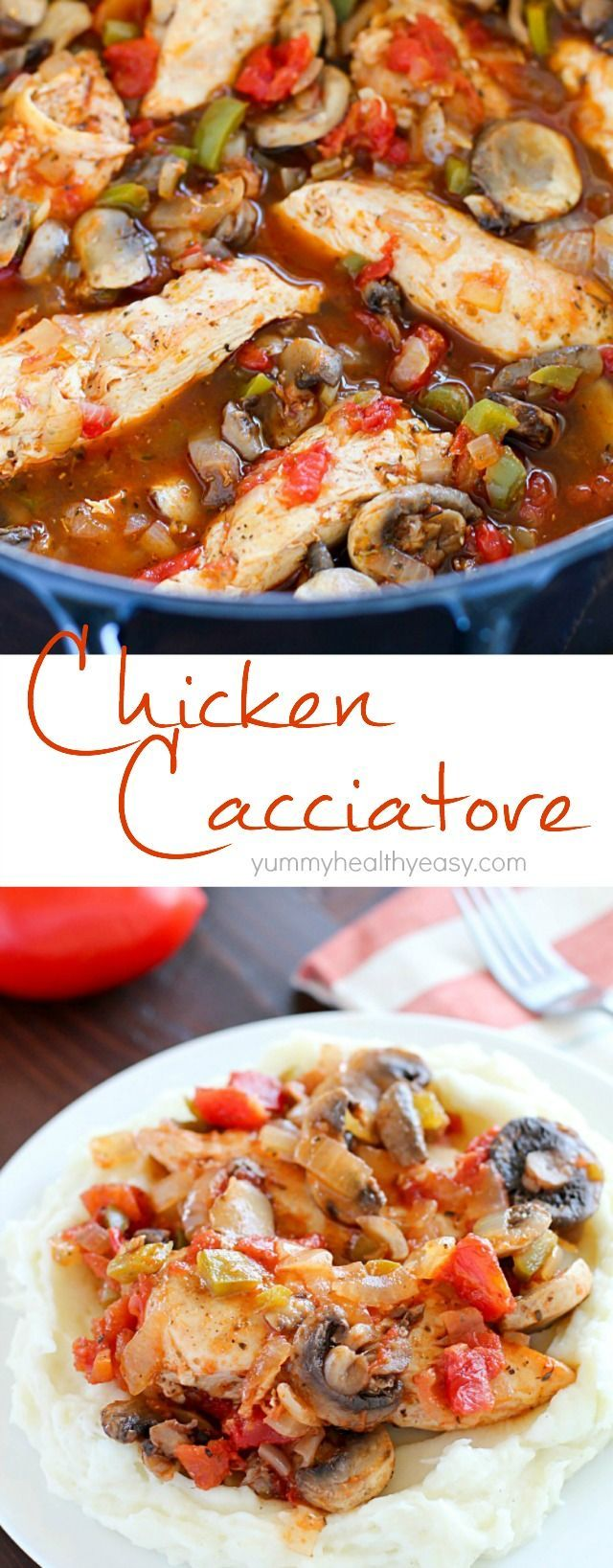 This Chicken Cacciatore Recipe is full of chicken and vegetables in a flavorful tomato sauce. It's an easy, comforting and healthy dinner the whole family will love!