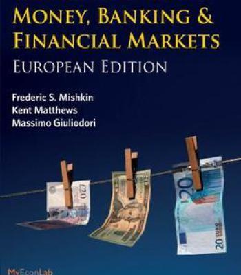 The Economics Of Money Banking & Financial Markets PDF