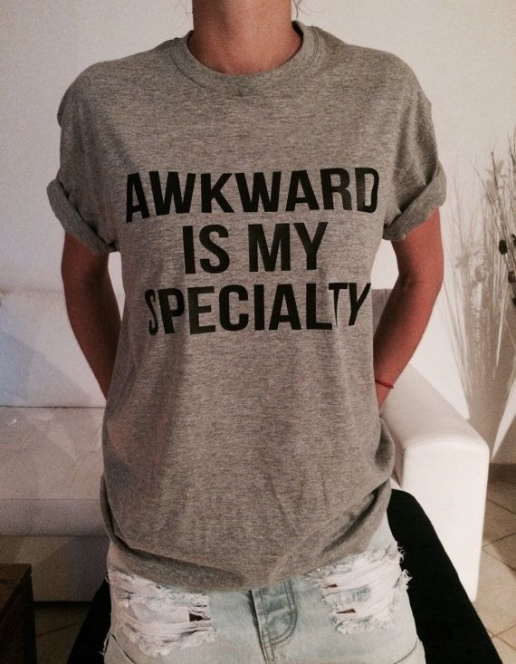 Welcome to Nalla shop :)  For sale we have these great Awkward is my specialty t-shirts!   With a large range of colors and sizes - just select your