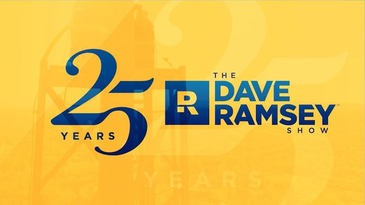 The Dave Ramsey Show - 25th Anniversary