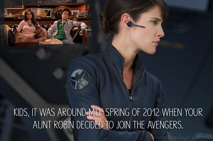Kids...it was around the spring of 2012 when your Aunt Robin decided to join the AvengersMothers, Book Movie Good H T, Movie Book Nerd, Funny, Robin Scherbatsky, Tv Movie, True Stories, Aunts Robin, The Avengers