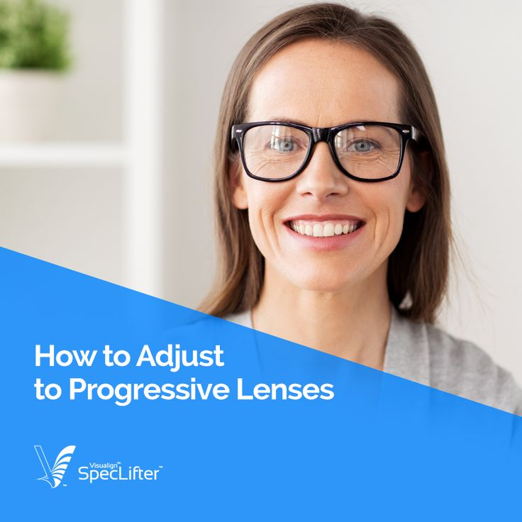 Still trying to get used to your progressive lenses? Here are our tips for getting the most out of your new lenses.