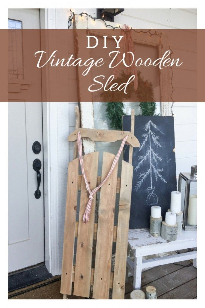 DIY Vintage wooden sled for under 10 dollars!!  Amazing! #woodworkingideas