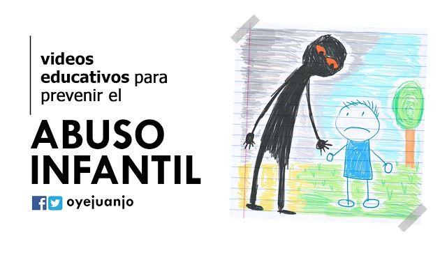 10 videos para prevenir el abuso infantil | Oye Juanjo!