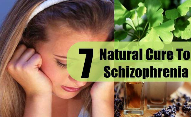 7 Natural Remedies for Schizophrenia