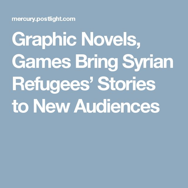 Graphic Novels, Games Bring Syrian Refugees' Stories to New Audiences