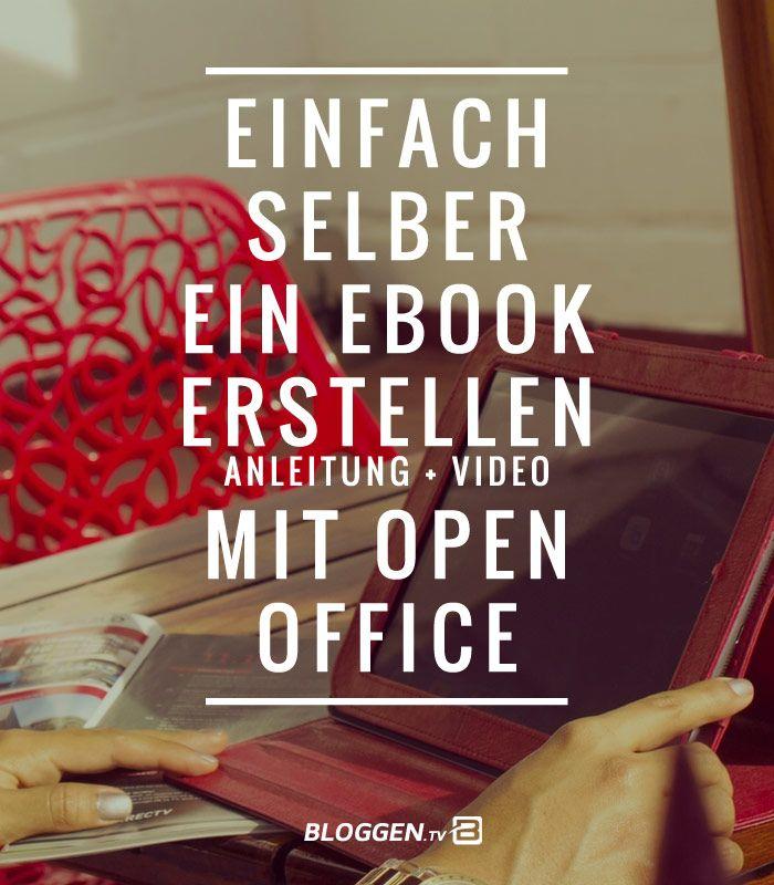 So kannst du ein eBook erstellen mit OpenOffice: Schritt-für-Schritt Anleitung + Video. Wie kannst du Checklisten, Arbeitsblätter oder eBooks erstellen? Die professionell aussehen und einfach zu erstellen sind. #ebookerstellen #bloggen http://www.bloggen.tv/ebook-erstellen/
