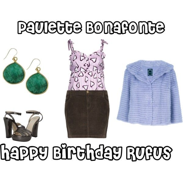 Paulette Bonafonte: Happy Birthday Rufus - Polyvore