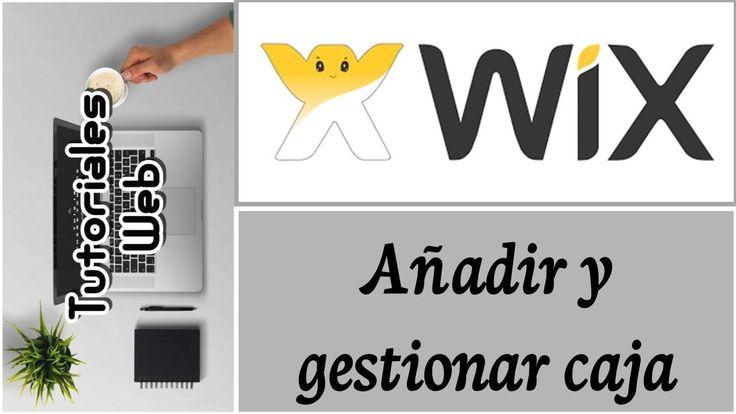 Wix 2017 - Añadir y gestionar caja (español)